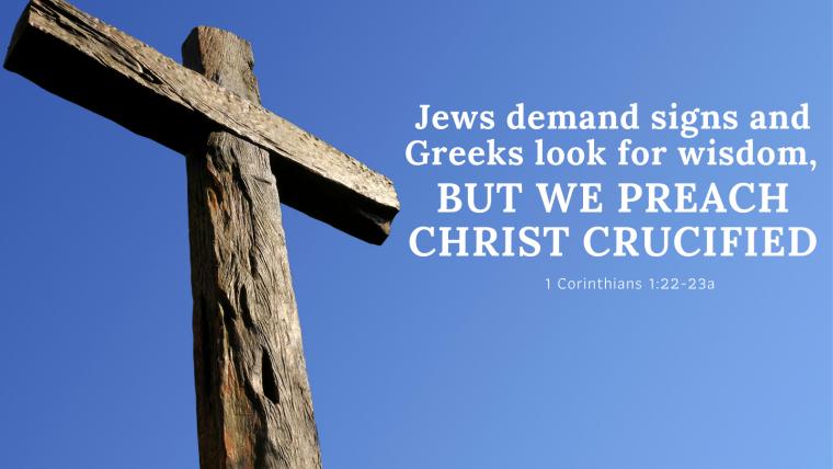 1 Corinthians 1:17-2:5 – Messy Church: Foolishness That Saves